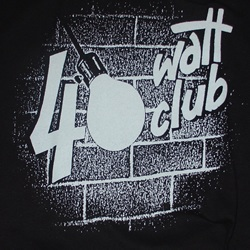 40 Watt Club