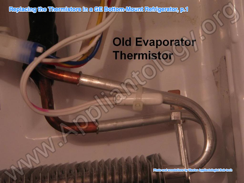 Replacing The Thermistors In A GE Bottom Mount Refrigerator, P.1